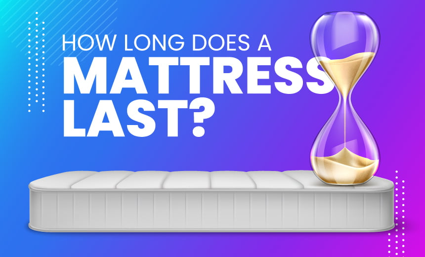 How Long Does a Mattress Last?
